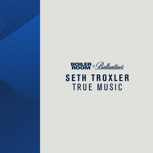 Seth Troxler True Music EP Cover