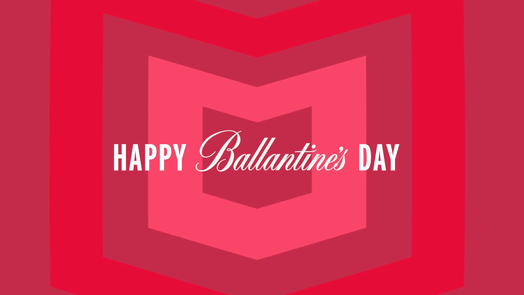Happy Ballantine's day